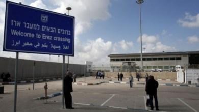 """صورة الاحتلال يعلن اجراءات جديدة على معبر """"ايرز"""" لمنع تفشي كورونا"""