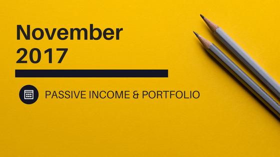 Passive Income & Portfolio – November 2017 Update