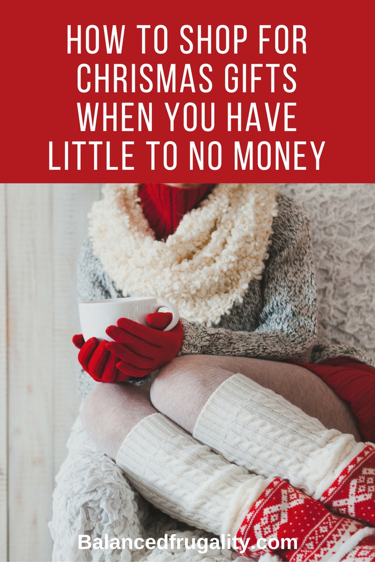 How to Shop for Christmas Gifts When You Have Little to No Money ...