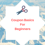 Coupon Basics for Newbies