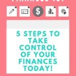 5 Financial Habits To Get Your Finances Under Control