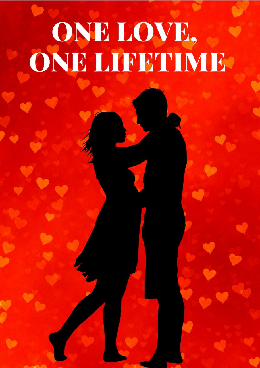 ONE LOVE, ONE LIFETIME