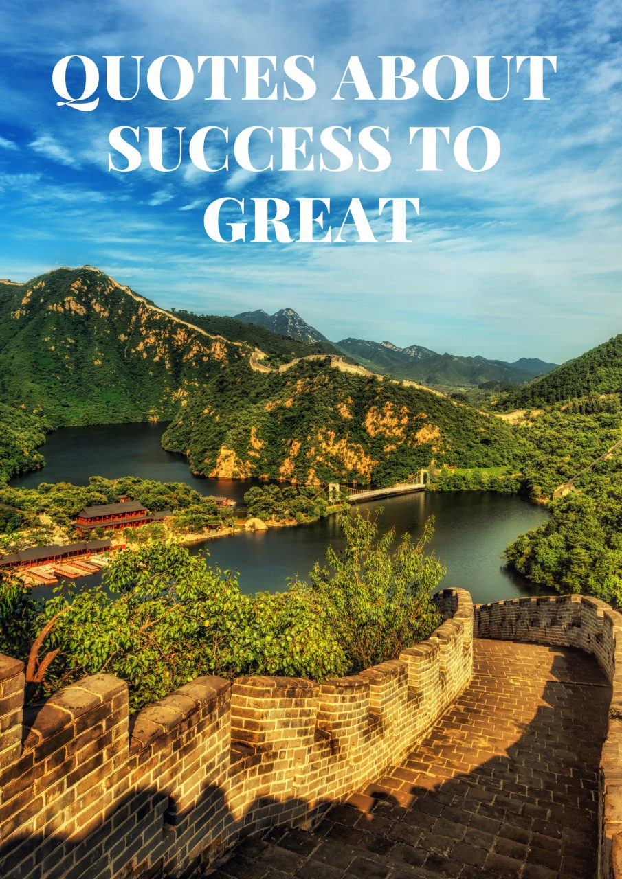 QUOTES ABOUT SUCCESS TO KEEP YOU FIGHTING AND MOVING FORWARD