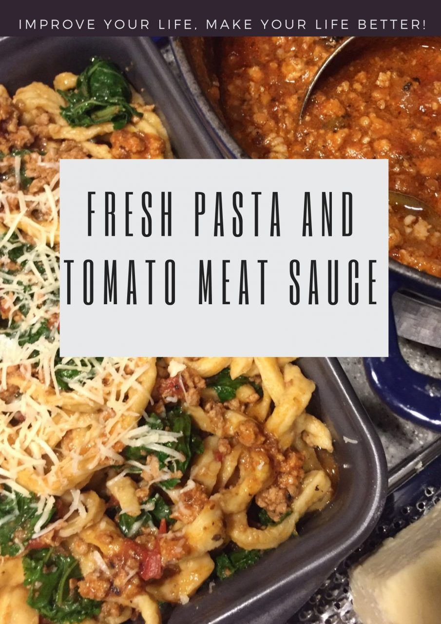 Fresh Pasta and Tomato Meat Sauce