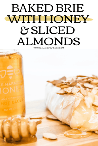 BAKED BRIE WITH HONEY & SLICED ALMONDS