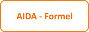 Die alte AIDA – Formel ist überholt - es lebe die neue AIDA – Formel!