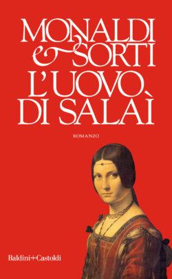Risultati immagini per L'uovo di Salaì, di Rita Monaldi e Francesco Sorti Baldini + Castoldi