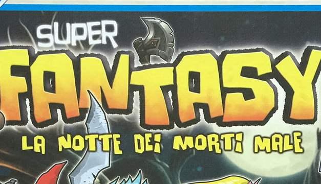 Super Fantasy – La notte dei morti male