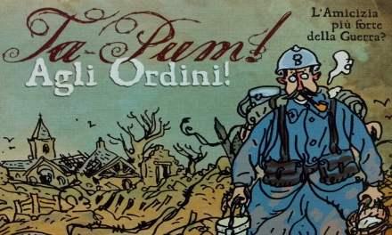 Ta-Pum (Les Poilus) + esp. Agli Ordini (Aux Ordres)