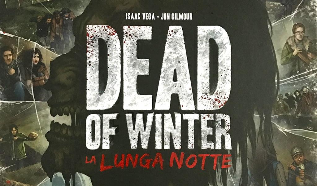 Dead Of Winter – La Lunga Notte
