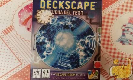Videotutorial: Deckscape – L'Ora del Test