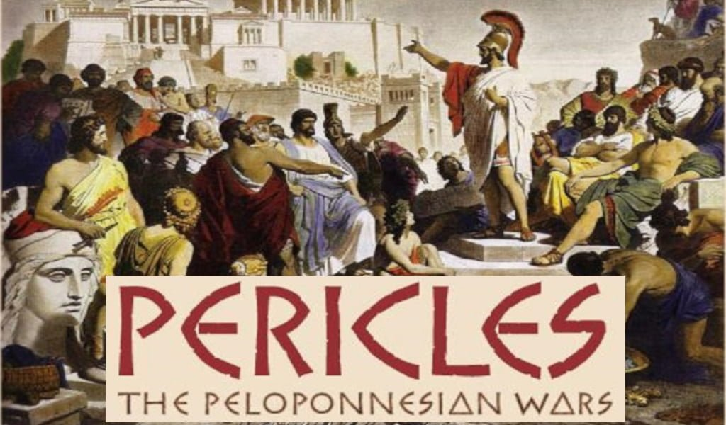 Pericles: the Peloponesian Wars