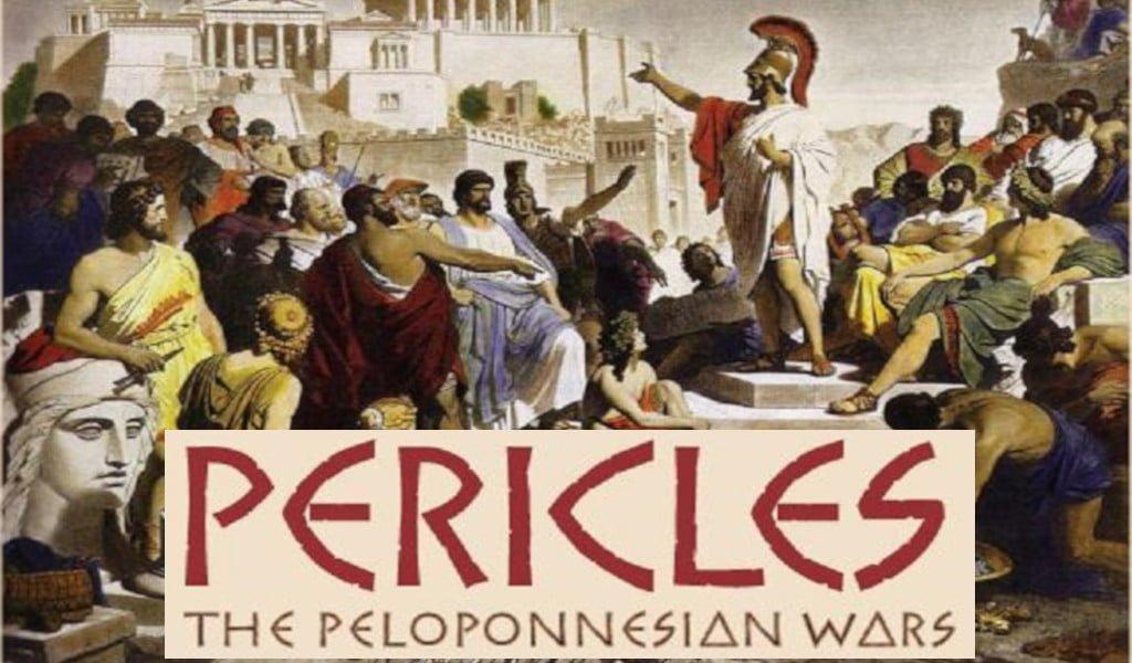 Pericles: the Peloponesian Wars