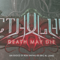 Cthulhu:Death May Die