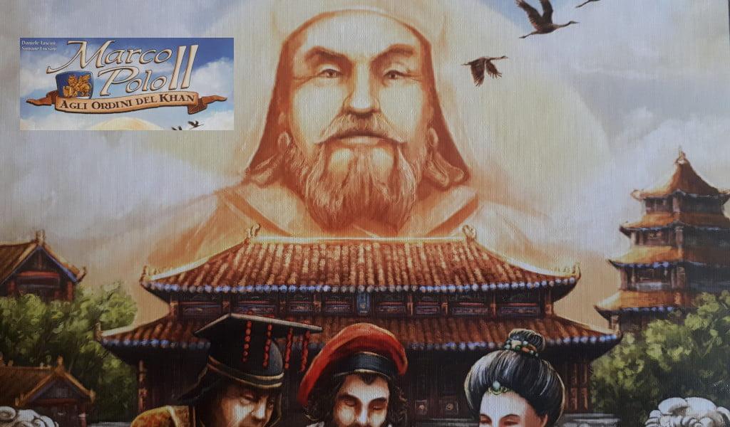 Marco Polo II: Agli Ordini del Khan