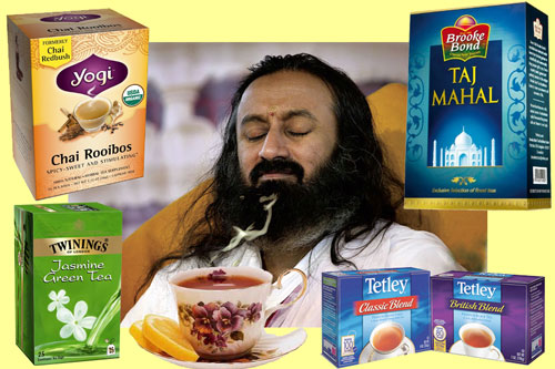 Sri Sri Ravi Shankar is all knowing like God – that's why he has to steal Tea! – 21 Feb 13