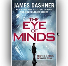Review of The Eye of Minds:  A Book by James Dashner