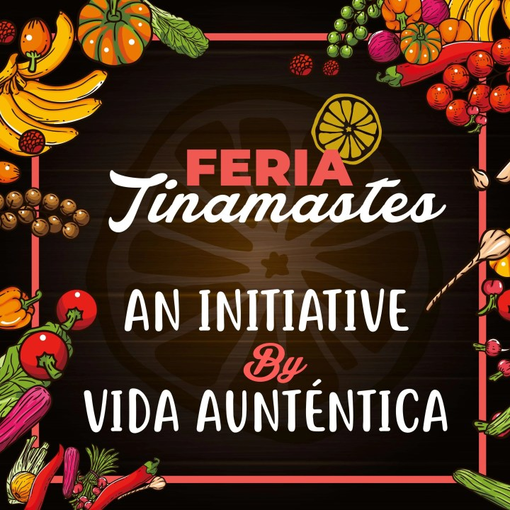 feria tinamastes, vida autentica, A Journey Towards Organic