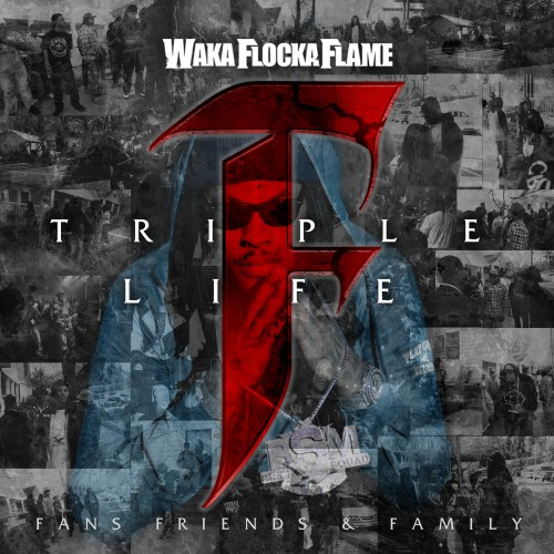Waka Flocka Flame - Triple F Life coverart