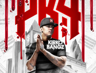 Kirko Bangz - Procrastination Kills 4 mixtape