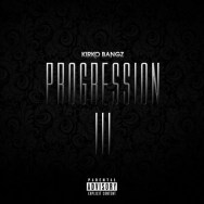 Download: Kirko Bangz - Progression 3 (Mixtape)