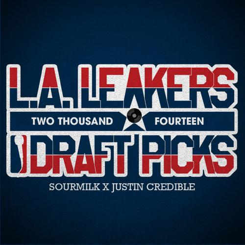 Download: L.A. Leakers - 2014 Draft Picks (Mixtape)