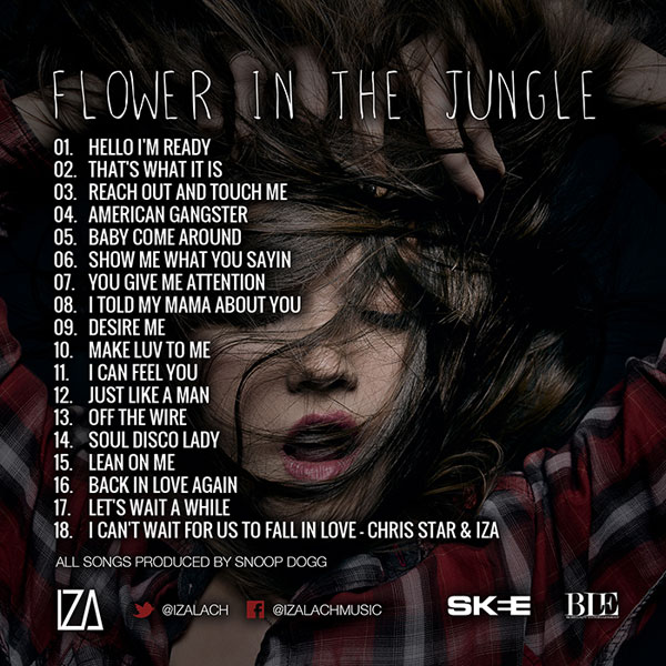 IZA & Snoop Dogg - Flower In The Jungle (Mixtape) - Back