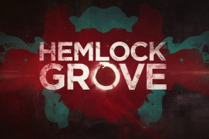 Hemlock Grove: Season 2 (Behind the Scenes)