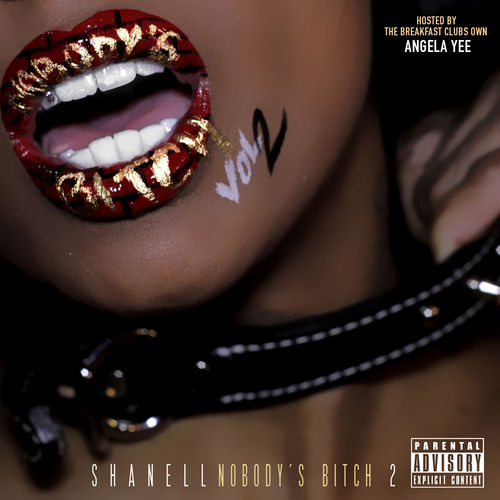 Shanell - Nobody's Bitch 2 (Mixtape)