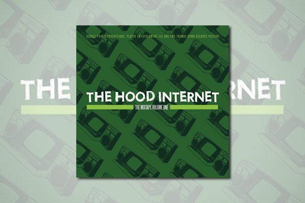 The Hood Internet - The Mixtape Volume One