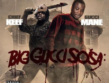 Gucci Mane & Chief Keef - Big Gucci Sosa (Mixtape)