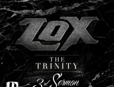 The Lox - The Trinity (3rd Sermon) (Mixtape)