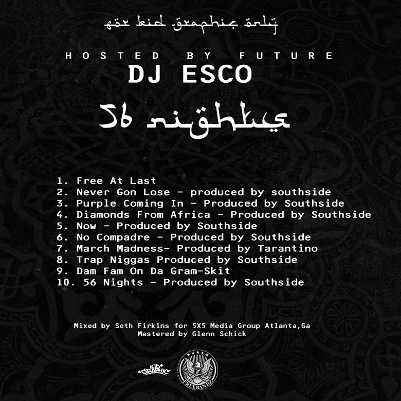 DJ Esco x Future - 56 Nights (Mixtape) - Back