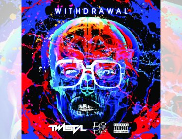 Do Or Die x Twista - Withdrawal EP
