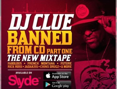DJ Clue - Banned From CD Pt. 1 (Mixtape)