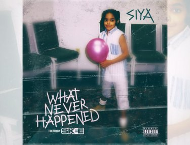 Siya - What Never Happened (EP)