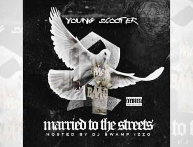 Young Scooter - Married To The Streets 2 (Mixtape)