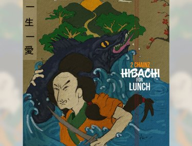 2 Chainz - Hibachi For Lunch Mixtape