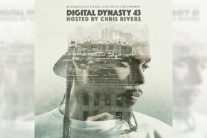 Chris Rivers - Digital Dynasty 43