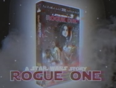 Rogue One: A Star Wars Story VHS trailer
