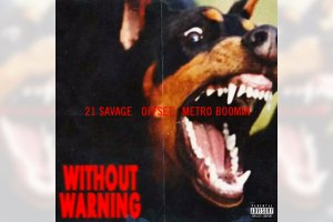Metro Boomin x Offset x 21 Savage - Without Warning
