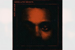 The Weeknd -- My Dear Melancholy