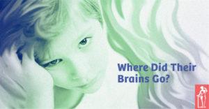Where Did Their Brains Go