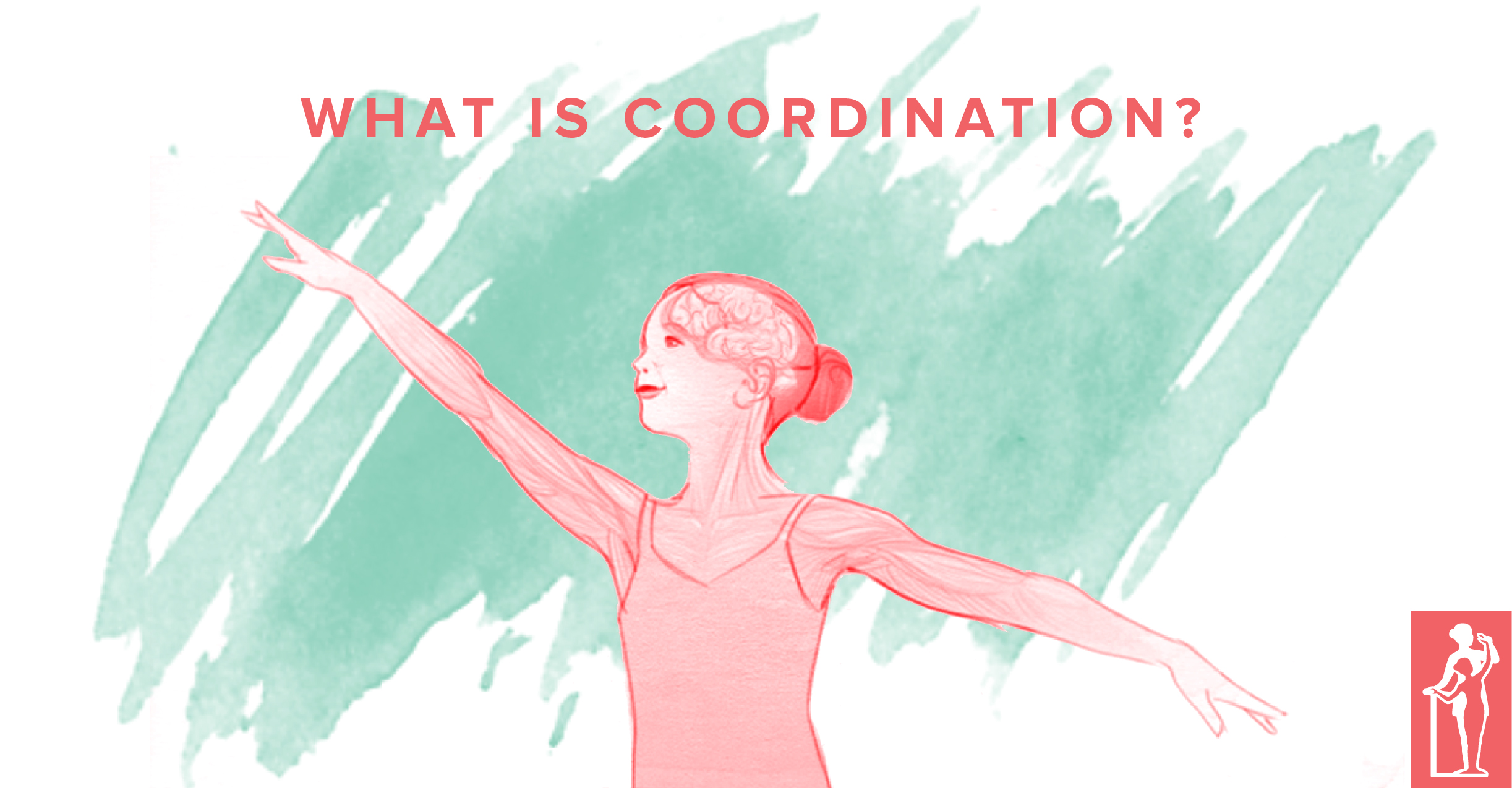 What is Coordination for Ballet?