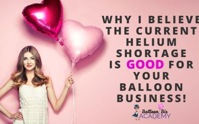 Why I believe the current helium shortage is a good thing for your business!
