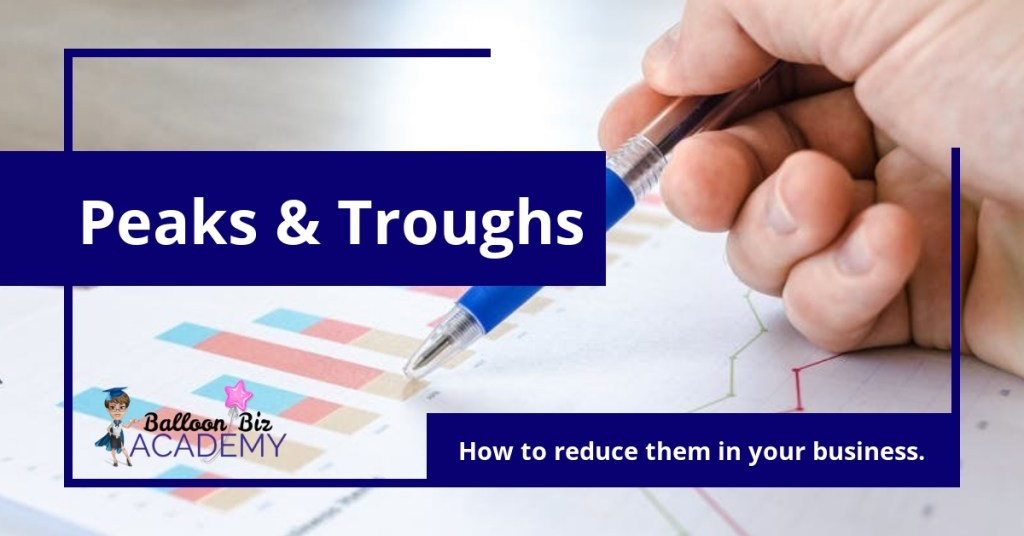 how to reduce peaks and troughs in your small business