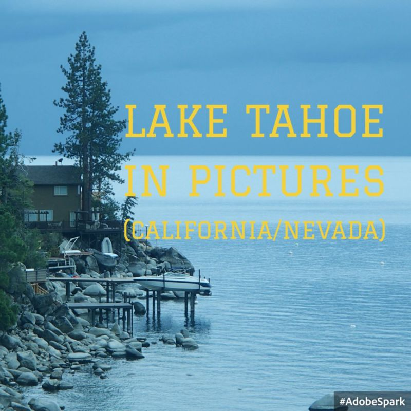 Lake Tahoe in pictures, California/Nevada (Sept-2014)