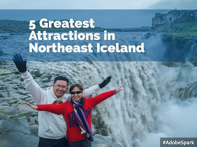 5 Greatest Attractions in Northeast Iceland