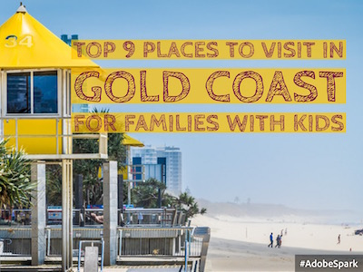 Top 9 Places to visit in Gold Coast for families with kids