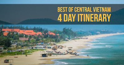 Best of Central Vietnam: 4-Days Itinerary
